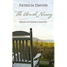 [(The Amish Nanny)] [By (author) Patricia Davids] published on (April, 2015)