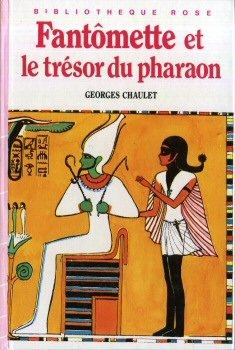 Fantômette et le trésor du pharaon