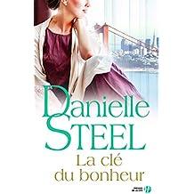La Clé du bonheur (Hors collection) (French Edition)