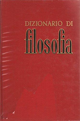 Dizionario di filosofia.