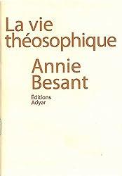 La vie théosophique (Mini livre)