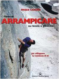 I 10 migliori libri sull'arrampicata