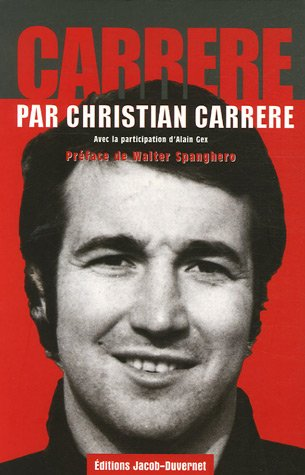 CARRERE PAR CHRISTIAN CARRERE par CHRISTIAN CARRERE