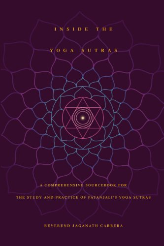 Inside The Yoga Sutras: A Comprehensive Sourcebook for the ...