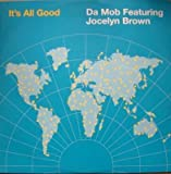 Da Mob feat. Jocelyn Brown - It's All Good - INCredible