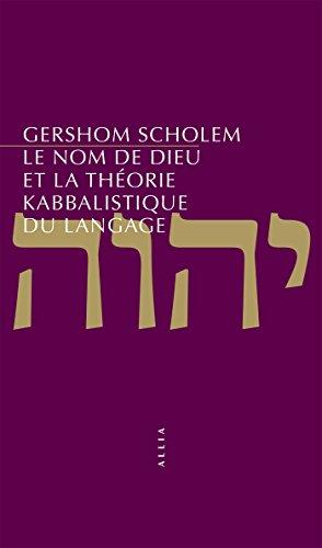 Le Nom de Dieu et la théorie kabbalistique du langage (Petite collection) par Gershom SCHOLEM