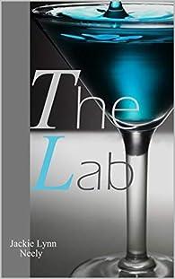 The Lab par Jackie Lynn Neely