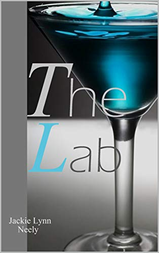 The Lab - Jackie Lynn Neely (2018) sur Bookys
