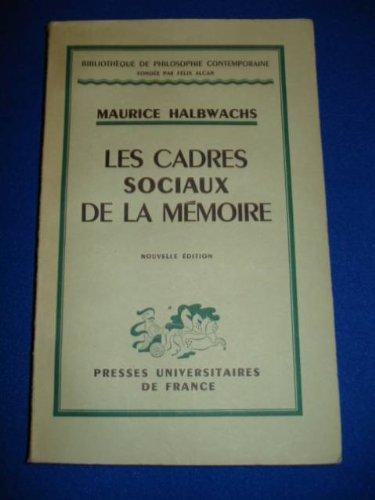 LES CADRES SOCIAUX DE LA MEMOIRE