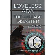 Loveless Ada: The Luggage Disaster (English Edition)