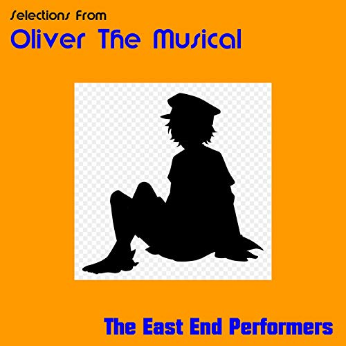 Selections from Oliver the Musical