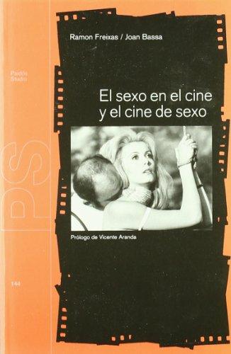 EL SEXO EN EL CINE Y EL CINE DE SEXO (Studio)