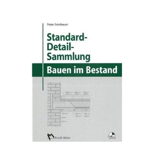 Pdf Download Standard Detail Sammlung Fur Das Bauen Im Bestand Kostenlos Bucher Online Lesen Herunterladen 316
