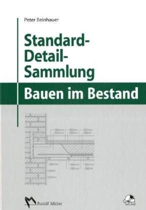 Standard-Detail-Sammlung für das Bauen im Bestand - Detail-sammlung