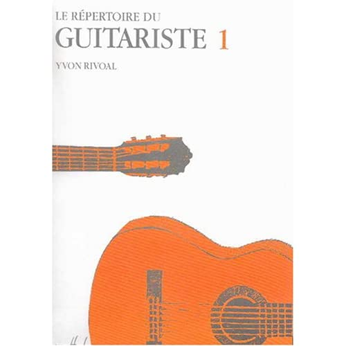 Répertoire du Guitariste Volume 1