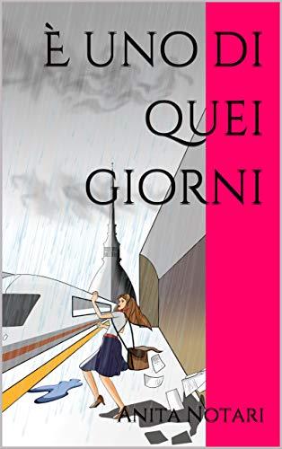 È uno di quei giorni (Italian Edition)