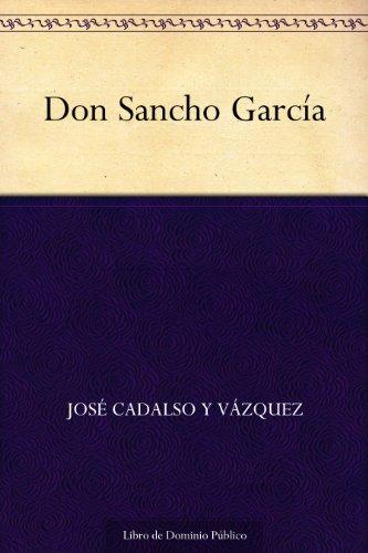 Don Sancho García por José Cadalso Y Vázquez