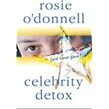 Celebrity Detox: (the fame game) (English Edition)