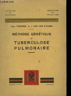 Méthode génétique et tuberculose pulmonaire.