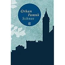 Schnee: Roman (Fischer Taschenbibliothek)