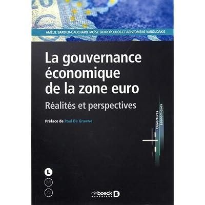 La gouvernance économique de la zone euro : Réalités et perspectives