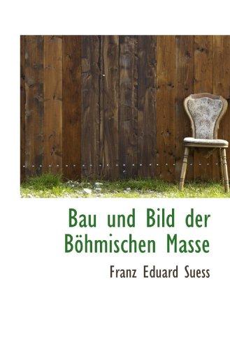 Bau und Bild der Böhmischen Masse
