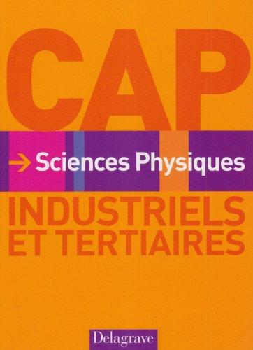Sciences physiques CAP industriels et tertiaires