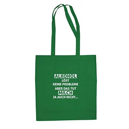 Alkohol löst keine Probleme - Stofftasche / Beutel Grün