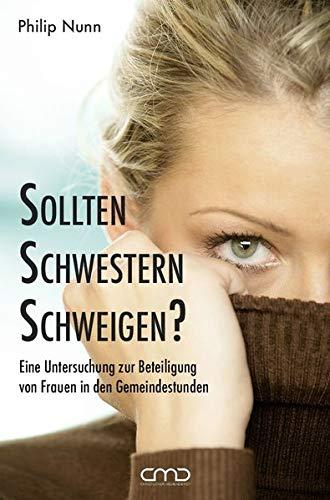 Sollten Schwestern schweigen? von Karl-Heinz Vanheiden