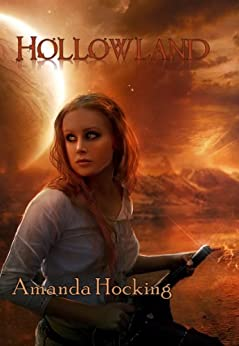 Hollowland (The Hollows, #1) by [Hocking, Amanda]