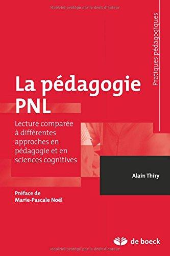 La pdagogie pnl lecture compare avec diffrentes approches en pdagogie et en sciences cognitives