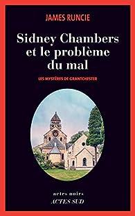 Sidney Chambers et le problème du mal: Les Mystères de Grantchester par Runcie