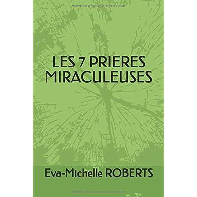 LES 7 PRIERES MIRACULEUSES