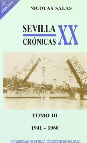 Sevilla: crónicas del siglo XX (1941-1960): 3 (Colección de bolsillo)