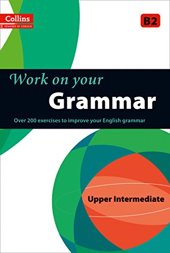 Grammar : B2 (Collins Work on Your…)