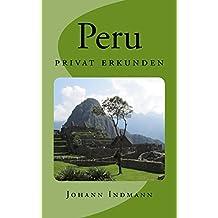 Peru - privat erkunden