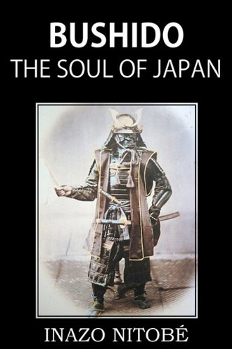 Bushido, the Soul of Japan por INAZO NITOBÉ