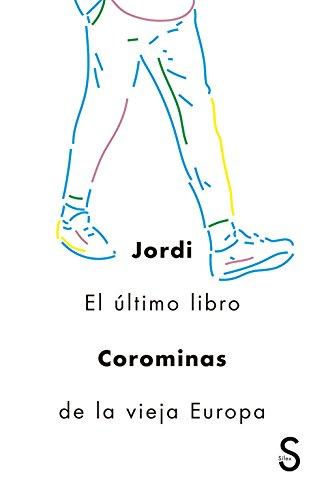 El último libro de la vieja Europa (Cuentahílos) por Jordi Corominas i Julián