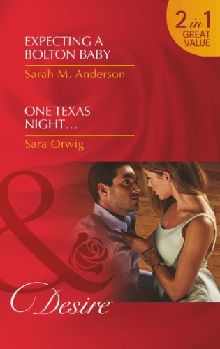book cover of Expecting a Bolton Baby / One Texas Night