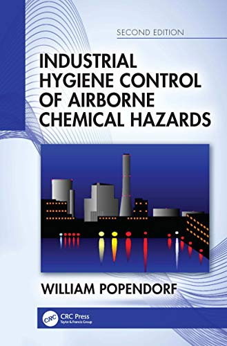 Industrial Hygiene Control of Airborne Chemical Hazards, Second Edition (English Edition)
