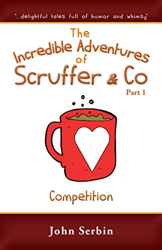 chapter-2-competition-the-incredible-adventures-of-scruffer-co-part-1-english-edition
