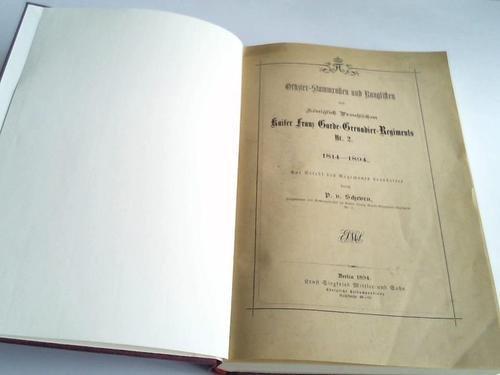Offizier-Stammrollen und Ranglisten des königlich preußischen Kaiser Franz Garde-Grenadier-Regiments Nr. 2. 1814 - 1894