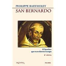 San Bernardo: El hombre que transformó Europa