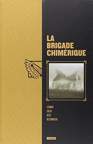 La brigade chimrique, Intgrale :
