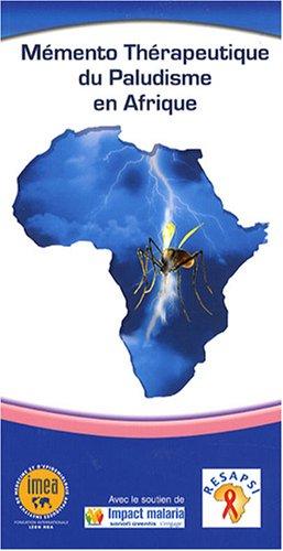 Mémento thérapeutique du paludisme en Afrique par Olivier Bouchaud