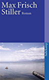 Stiller: Roman (suhrkamp taschenbuch)