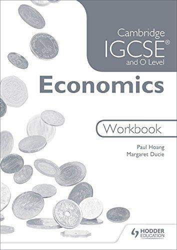 Cambridge Igcse & O Level Economics Workbook by Paul Hoang (2015-05-07)