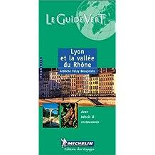 Lyon Et La Valee Du Rhone Green Guides 2002 (Michelin Green Guides) by Michelin (2002-08-06)