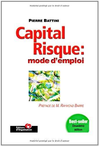 Capital risque : mode d'emploi