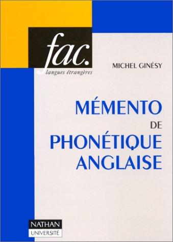Mémento de phonétique anglaise par Michel Ginesy